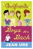 Girlfriends: Boys Are Back