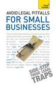 Avoid Legal Pitfalls for Small Businesses: Teach Yourself