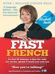 Fast French with Elisabeth Smith Ebook