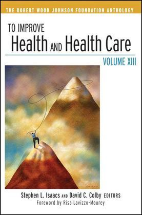 To Improve Health and Health Care