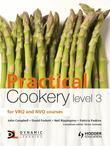 Practical Cookery Level 3