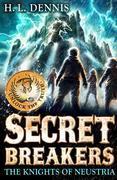 Secret Breakers 3: The Knights of Neustria: The Knights of Neustria