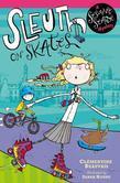 Sesame Seade Mysteries: Sleuth on Skates: Sleuth on Skates