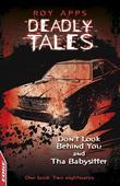 Dont Look Behind You and The Babysitter: EDGE: Deadly Tales