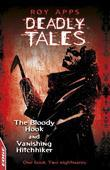 The Bloody Hook and Vanishing Hitchhiker: EDGE: Deadly Tales