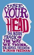 Use Your Head: A Guided Tour of the Human Mind