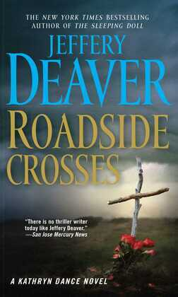 Roadside Crosses: A Kathryn Dance Novel