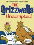 The Grizzwells: Unscripted