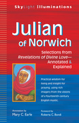 Julian of Norwich: Selections from Revelations of Divine Love-Annotated & Explained