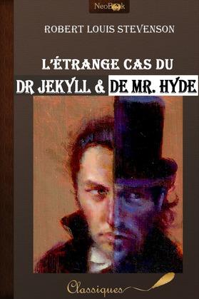 Stevenson, R. L. - L'étrange cas du Dr Jekyll et de Mr Hyde