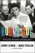 Hound Dog: The Leiber &amp; Stoller Autobiography