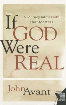 If God Were Real: A Journey into a Faith That Matters