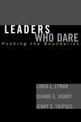 Leaders Who Dare: Pushing the Boundaries