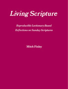 Living Scripture: Reproducible Lectionary-Based Reflections on Sunday Scriptures: Year B