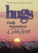 Hugs Daily Inspirations Words of Comfort: 365 Devotions to Inspire Your Day