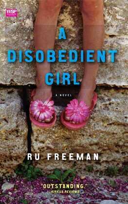 A Disobedient Girl: A Novel