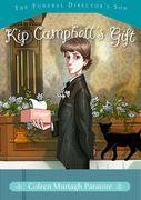 Kip Campbell's Gift