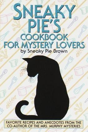 Sneaky Pie's Cookbook for Mystery Lovers