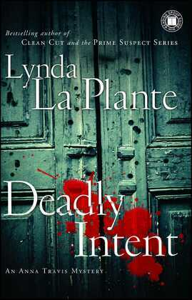 Deadly Intent: An Anna Travis Mystery