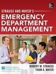 Strauss and Mayer's Emergency Department Management