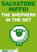 The Shepherd in the Net