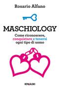 Maschiology