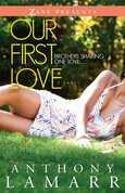 Our First Love: A Novel