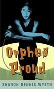 Orphea Proud