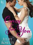 Crazy for You: Life and Love on the Lam (A Loveswept Contemporary Romance)