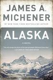 Alaska: A Novel