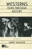 Westerns: Films Through History