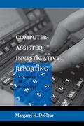 Computer-assisted Investigative Reporting: Development and Methodology