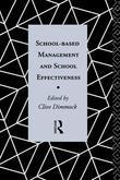 School-Based Management and School Effectiveness