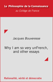 Why I am so very unFrench, and other essays