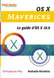 OS X Mavericks Le guide d'os 10.9