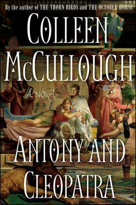 Antony and Cleopatra: A Novel
