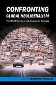 Confronting Global Neoliberalism: Third World Resistance and Development Strategies