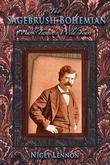 The Sagebrush Bohemian: Mark Twain's Wild Years