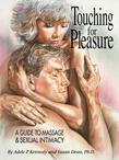 Touching for Pleasure: A Guide To Massage & Sexual Intimacy