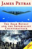 The Arab Revolt and the Imperialist Counterattack
