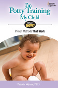 I'm Potty Training My Child: Proven Methods That Work