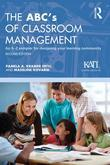 The ABC's of Classroom Management: An A-Z Sampler for Designing Your Learning Community