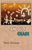 An Old Chaos (A Latouche County Mystery)