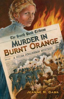 Murder in Burnt Orange: A Hilda Johansson Mystery
