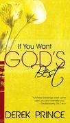 If You Want Gods Best