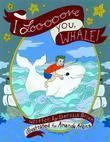 I Loooooooove You, Whale