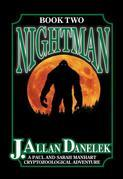 Nightman: A Paul and Sarah Manhart Cryptozoological Adventure Book 2