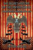 The Secret History of the United States: Conspiracies, Cobwebs and Lies