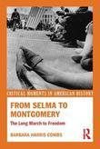 From Selma to Montgomery: The Long March to Freedom