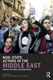 Non-State Actors in the Middle East: Factors for Peace and Democracy